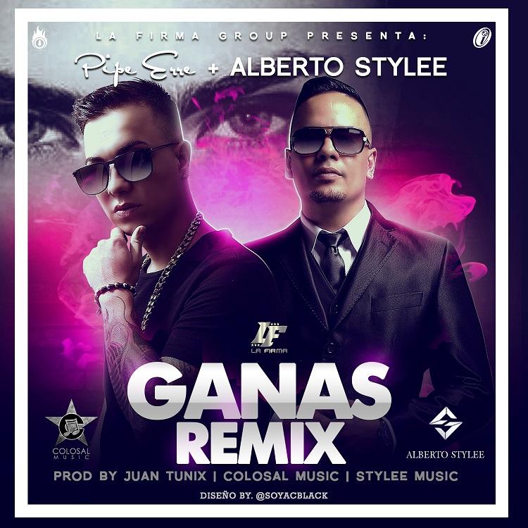 Pipe Erre Ft Alberto Stylee - Ganas Remix MP3