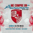 Quimico Ultra Mega Ft. Black Jonas Point, Arcangel, Bad Bunny, Almighty - Me Compre Un Panamera Remix MP3