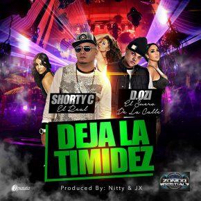 Shorty C Ft. D.OZi - Deja La Timidez MP3