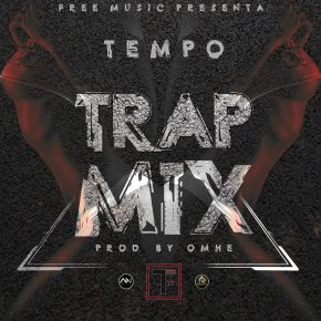 Tempo - Trap Mix MP3