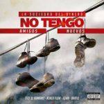 Tito El Bambino Ft Ñengo Flow, Darell, Egwa - No Tengo Amigos Nuevos MP3