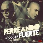 Wisin Ft. Alexis - Perreando Fuerte MP3