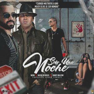 Wisin Ft. Nacho, Randy Malcom - Solo Una Noche MP3