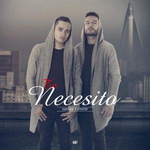Yandar Y Yostin - Te Necesito MP3
