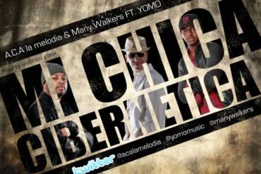 Yomo Ft Aca La Melodia & Many Walkers - Mi Chica Cibernetica MP3