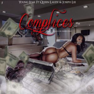 Young Izak Ft. Queen Laudy, Joseph Lee - Complices MP3