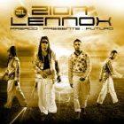 Zion Y Lennox - Pasado, Presente Y Futuro (Pa' La Calle) (2010) Album