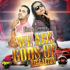 Zion Y Lennox - We Are Gods Of Reggaeton (2007) Album