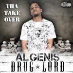 Algenis - Tha Take Over (2008) Album