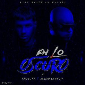 Anuel AA Ft. Alexio La Bestia - En Lo Oscuro MP3