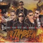 Arcangel Ft. Pusho, Bryant Myers, Gotay, Noriel, Anonimus - Yo Tambien MP3