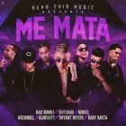 Bad Bunny Ft. Brytiago, Noriel, Arcangel, Almighty, Bryant Myers, Baby Rasta - Me Mata MP3