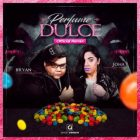 Bryan La Mente Del Equipo Ft. Joha - Perfume Dulce Remix MP3
