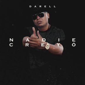 Darell - Nadie Creyó (Freestyle) MP3