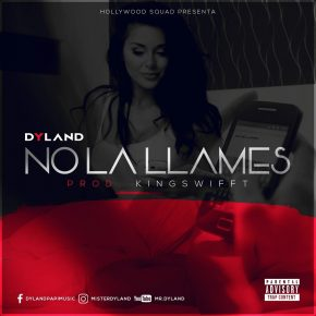Dyland - No La Llames MP3