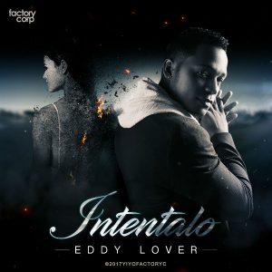 Eddy Lover - Intentalo MP3