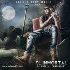 Galante El Emperador - El Inmortal (2014) Album