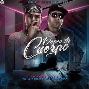 Gio-G Ft. Guelo Star - Deseo Tu Cuerpo MP3