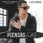 J Alvarez - Piensas En Mi MP3