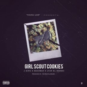 J King Y Maximan Ft. Lyan El Bebesi - Girl Scoutcookies MP3