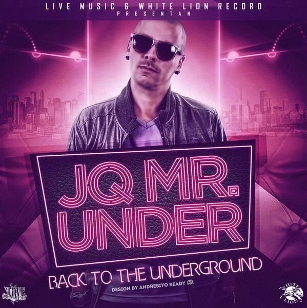 JQ - Mr Under (2014) Album