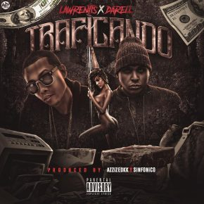 Lawrentis Ft Darell - Traficando MP3