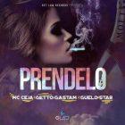 MC Ceja Ft. Getto, Gastam, Guelo Star - Prendelo MP3