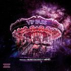 Musicologo Y Menes - Orion V.I.P. Pass EP (2016) Album
