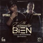 Optimus Ft. Benny Benni - Me Encuentro Bien MP3