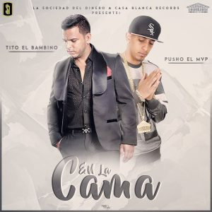 Tito El Bambino Ft. Pusho - En La Cama MP3