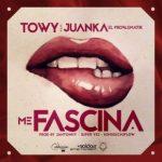 Towy Ft. Juanka El Problematik - Me Fascina MP3