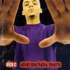 Vico C - Aquel Que Habia Muerto (1998) Album