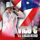 Vico C - El Encuentro (2006) Album