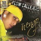 Ñengo Flow - Flow Callejero (2005) Album