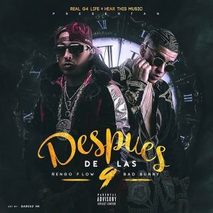 Ñengo Flow Ft. Bad Bunny - Despues De Las 9 MP3
