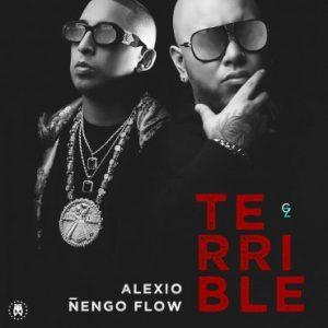 Alexio La Bestia Ft. Ñengo Flow - Terrible MP3