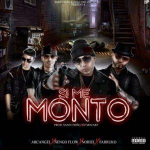 Arcangel Ft. Ñengo Flow, Noriel, Farruko - Si Me Monto MP3