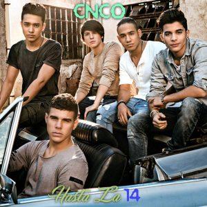 CNCO - Hasta La 14 MP3