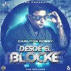 Carlitos Rossy - Desde El Bloque (2014) MP3
