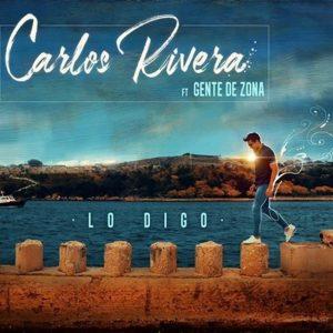 Carlos Rivera Ft. Gente De Zona - Lo Digo MP3