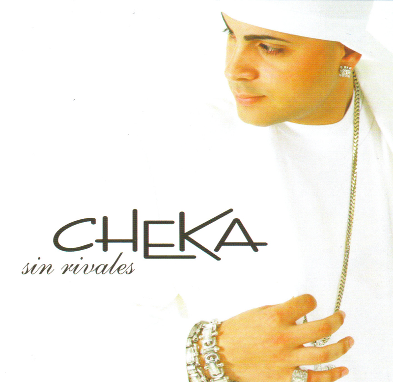 Cheka - Sin Rivales (2006) Album MP3