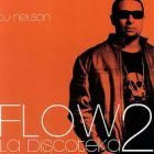 DJ Nelson - Flow La Discoteka 2 (2007) MP3