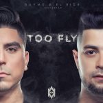 Dayme Y El High - Too Fly (2015) MP3