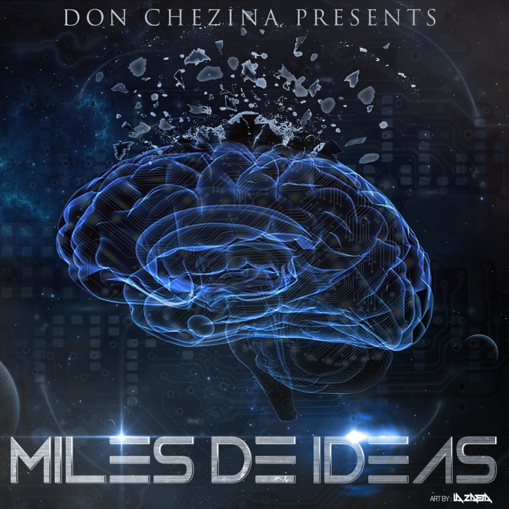 Don Chezina - Miles de Ideas (2014) Album