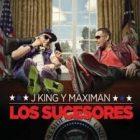 J King Y Maximan - Los Sucesores (2013) Album