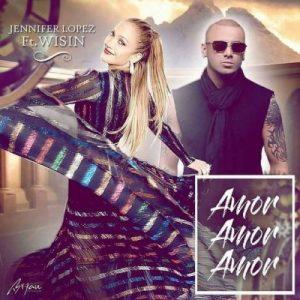 Jennifer Lopez Ft. Wisin - Amor, Amor, Amor MP3
