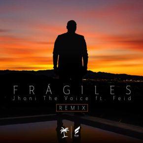 Jhoni The Voice Ft. Feid - Frágiles Remix MP3