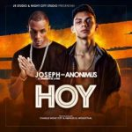 Joseph Ft. Anonimus - Hoy MP3