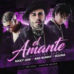 Nicky Jam Ft. Bad Bunny, Ozuna - El Amante Remix MP3