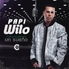 Papi Wilo - Persiguiendo Un Sueño (2017) MP3